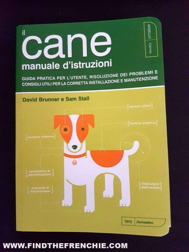 Il cane manuale d'istruzioni - Il libro