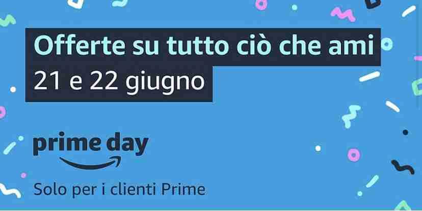 Amazon Prime Day 2021 - Offerte su tutto ciò che ami